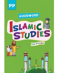 Goodword Islamic Studies: Pre-Primer (Pre-K) Level