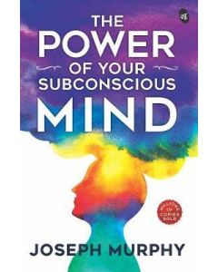 The Power of Your Subconscious Mind 1st Edition 2021