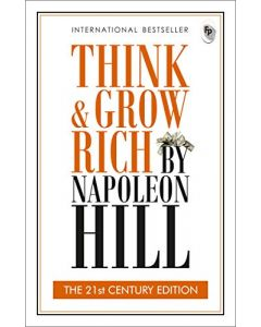 Think & Grow Rich: The 21st Century Edition