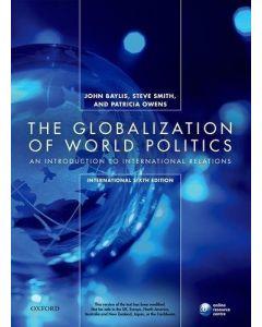 The Globalization Of World Politics 1st