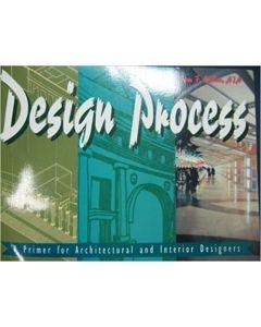 Design Process: A Primer For Architectural And Interior Design
