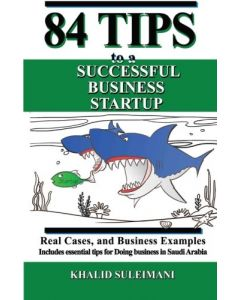 84 Tips To A Successful Business Startup