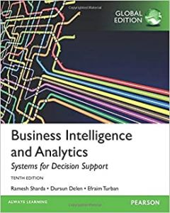 Business Intelligence And Analytics: Systems For Decision Suppor