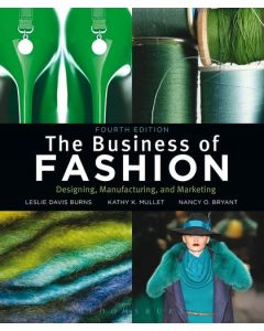The Business Of Fashion Designing , Manufacturing &Marketing