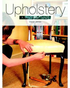 Upholstery: A Complete Course: