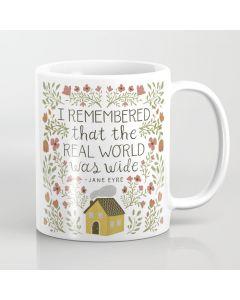 Printed Coffee Mug, Jane Eyre World Was Wide Quote Coffee Mug
