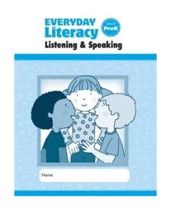 Everyday Literacy Listening and Speaking, Grade K Individual Student Practice Book