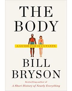 The Body: A Guide for Occupants 1st Edition