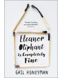 Eleanor Oliphant is Completely Fine 1st Edition