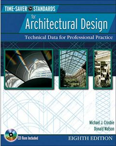 Time Saver Standards for Architectural Design : Technical Data f ARCH 3502