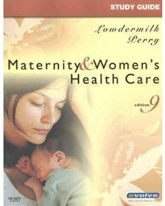 Maternity and Women's Health Care (Study Guide)