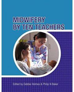 Midwifery by Ten Teachers