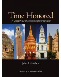 Time Honored: A Global View of Architectural Conservation ARCH 3305