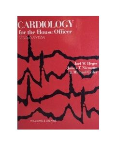 Cardiology for the House Officer