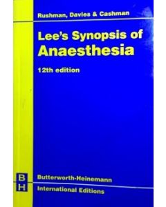 Lee's Synopsis of Anaesthesia Bhie
