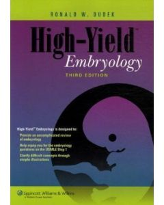 High-Yield Embryology 3rd Edition