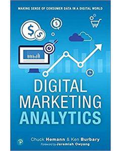 Digital Marketing Analytics: Making Sense of Consumer Data in a Digital World DMKT 4304
