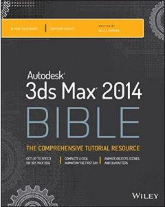 Autodesk 3ds Max 2014 Bible IDSG 3312