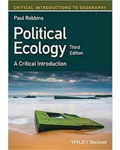 Political Ecology: A Critical Introduction POLI 3301
