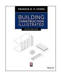 Building Construction Illustrated ARCH 2305