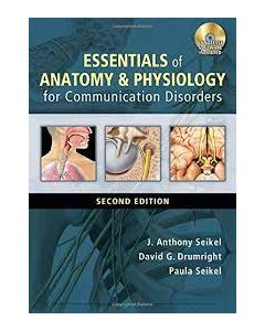 Essentials of Anatomy and Physiology for Communication Disorders SLHS 2302