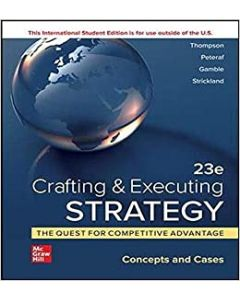 Crafting & Executing Strategy: The Quest For Competitive Advantage: BMGT 3304