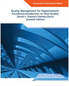 Quality Management for Organizational Excellence Pearson New International : Introduction to Total Quality