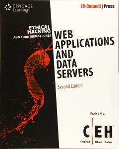 Ethical Hacking and Countermeasures: Web Applications and Data Servers BSCY 4305