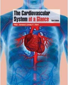 The Cardiovascular System At A Glance 3rd Edition