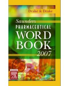 Saunders Pharmaceutical Word Book 1st Edition