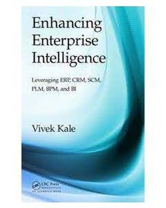 Enhancing Enterprise Intelligence: Leveraging ERP, CRM, SCM, PLM MSIS 6313