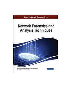 Handbook of Research on Network Forensics and Analysis Techniques BSCY 4308