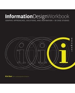 Information Design Workbook: Graphic Approaches, Solutions, And GRDS 3304
