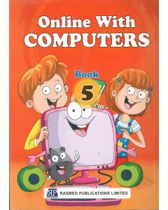 Online With Computers Book 5 (Based on windows 7 and MS Office 2010)