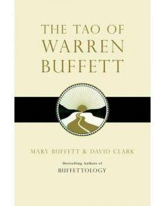 The Tao of Warren Buffett: Warren Buffetts Words of W