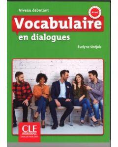 Vocabulaire en dialogues - Niveau débutant - Livre + CD