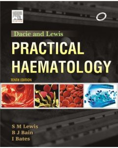 Dacie and Lewis Practical Haematology 10th Edition