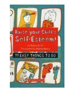 Raise Your Child's Self-Esteem