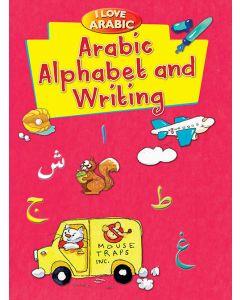 I Love Arabic: Arabic Alphabet and Writing