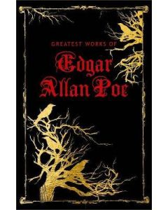 Greatest Works of Edgar Allan Poe (Deluxe )