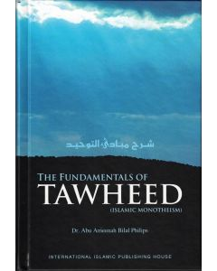 The Fundamentals of Tawheed (Islamic Monotheism) Hardcover