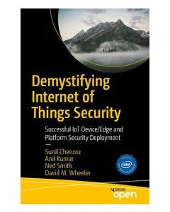 Demystifying Internet of Things Security ebook
