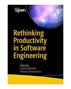 Rethinking Productivity in Software Engineering ebook