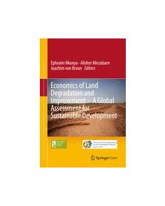 Economics of Land Degradation and Improvement – A Global Assessment for Sustainable Development ebook