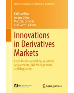 Innovations in Derivatives Markets: Fixed Income Modeling, Valuation Adjustments, Risk Management, and Regulation ebook