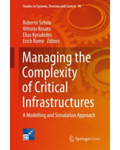 Managing the Complexity of Critical Infrastructures: A Modelling and Simulation Approach ebook