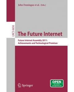 The Future Internet ebook 1st Edition