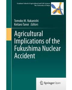 Agricultural Implications of the Fukushima Nuclear Accident ebook 1st Edition