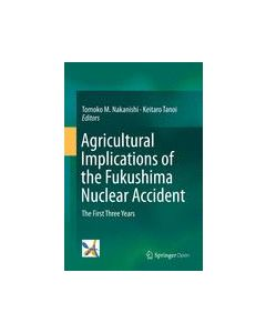 Agricultural Implications of the Fukushima Nuclear Accident ebook