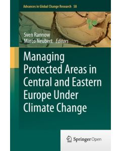 Managing Protected Areas in Central and Eastern Europe Under Climate Change ebook